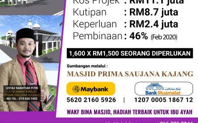 Perkembangan Pembinaan Masjid Prima Saujana Kajang
